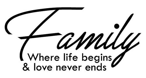 FAMILY WHERE LIFE BEGINS WALL DECAL IN BLACK