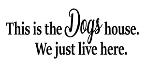 Funny pet quote sticker