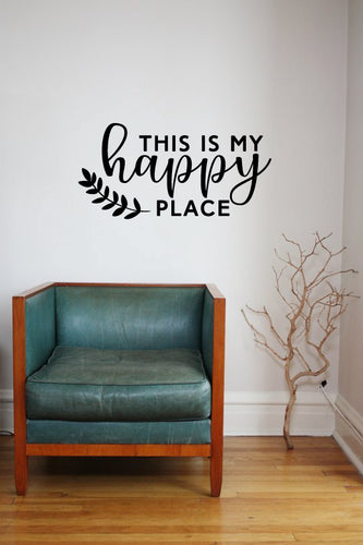 THIS IS MY HAPPY PLACE WALL STICKER