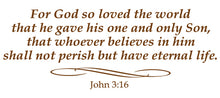 Load image into Gallery viewer, JOHN 3:16 RELIGIOUS WALL DECAL IN BROWN