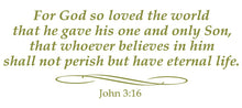 Load image into Gallery viewer, JOHN 3:16 RELIGIOUS WALL DECAL IN OLIVE GREEN