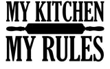 MY KITCHEN MY RULES WALL DECOR