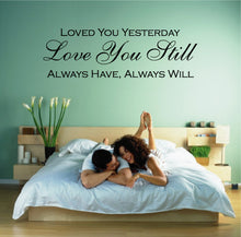 Load image into Gallery viewer, LOVED YOU YESTERDAY WALL STICKER