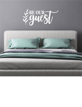 Load image into Gallery viewer, BE OUR GUEST WALL DECAL