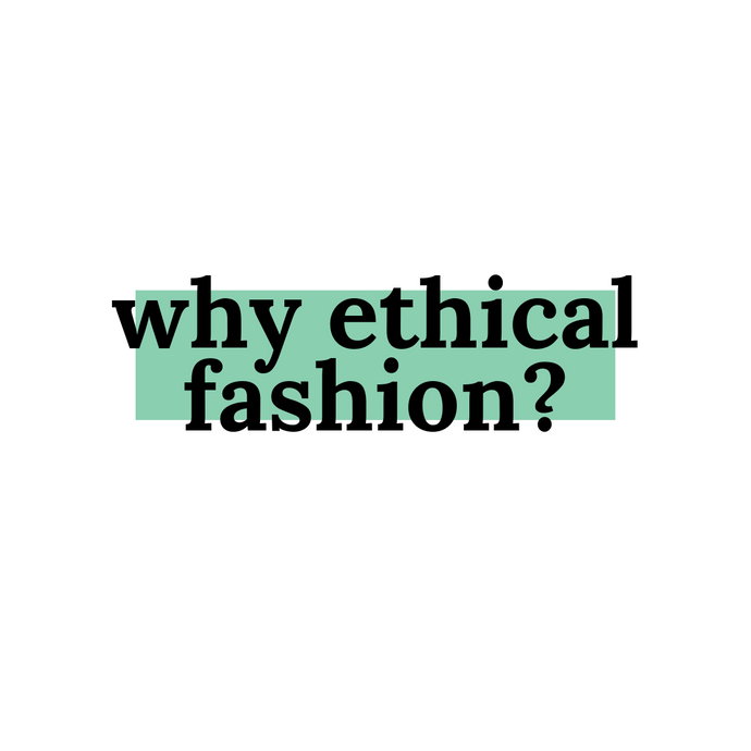 The importance of ethical fashion
