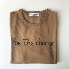 Load image into Gallery viewer, Be the change Sweater