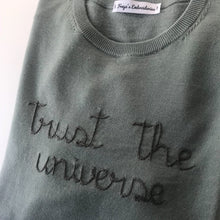 Load image into Gallery viewer, Trust the universe Sweater