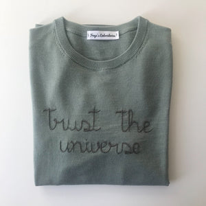 Trust the universe Sweater