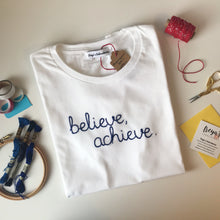 Load image into Gallery viewer, Believe, achieve T-shirt