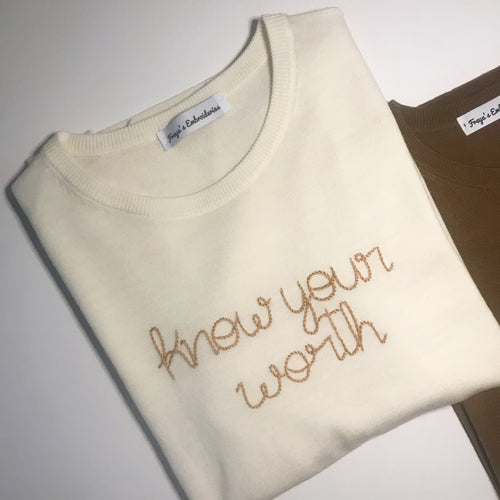 Know your worth Sweater