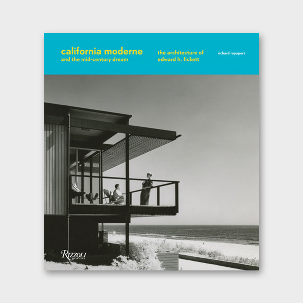 California Moderne And The Mid-Century Dream Book