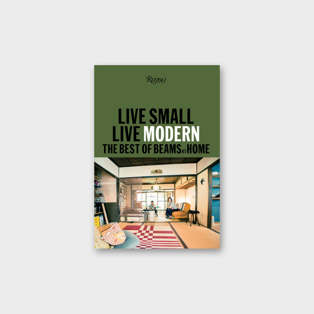 Beams: Live Small / Live Modern Book
