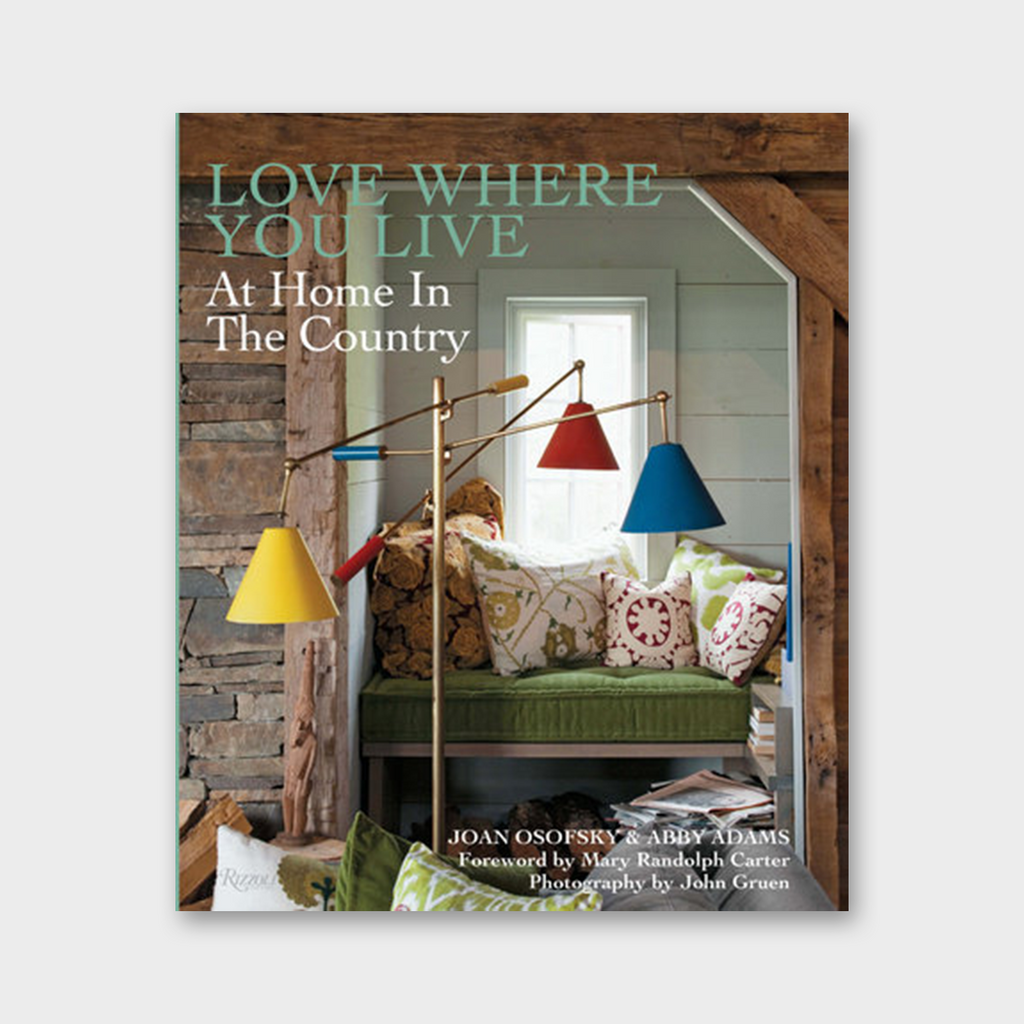 Love Where You Live - At Home In The Country Book