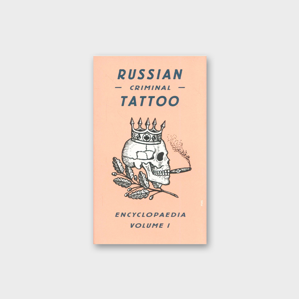 Russian Criminal Tattoo by Danzig Baldaev Book - Encyclopedia Vol 1