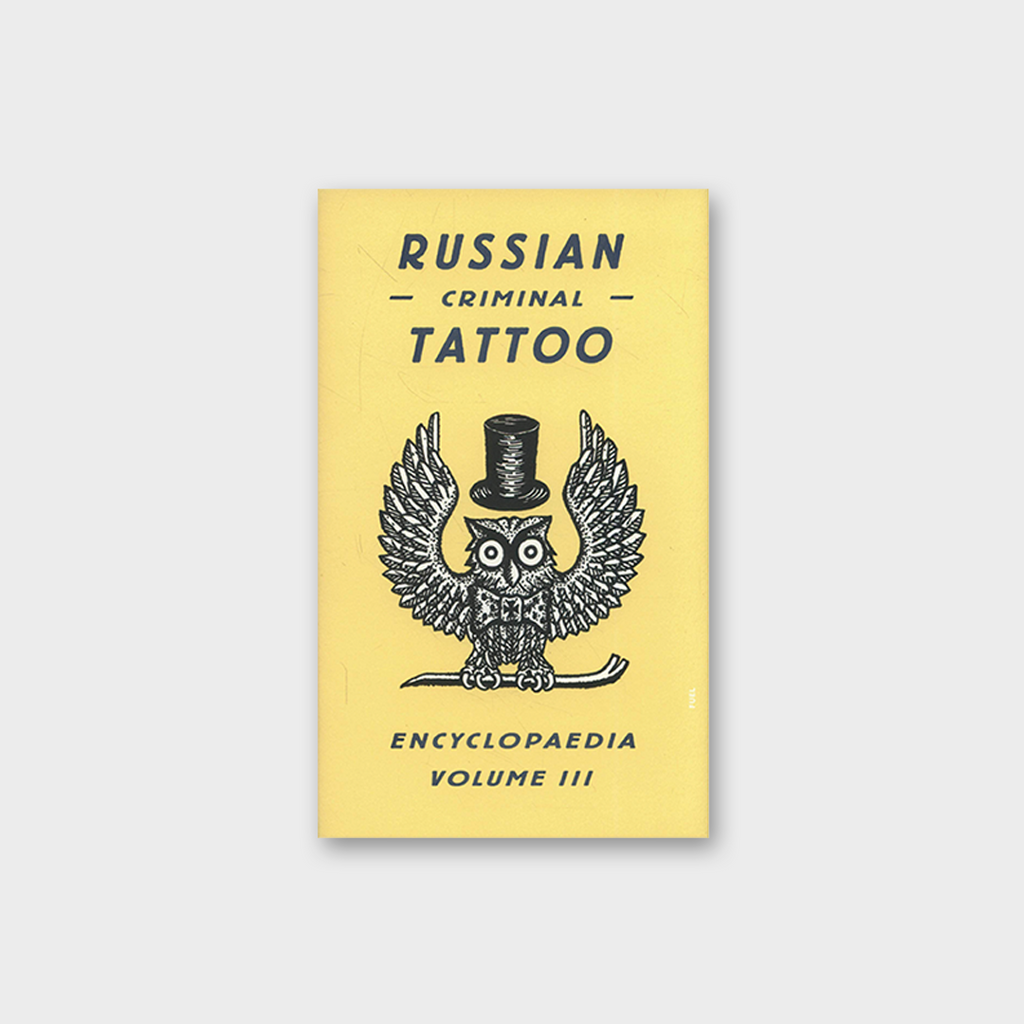 Russian Criminal Tattoo by Danzig Baldaev Book - Encyclopedia Vol 3