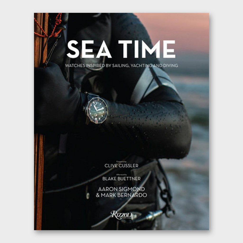 Sea Time: Watches Inspired by Sailing, Yachting and Diving Book