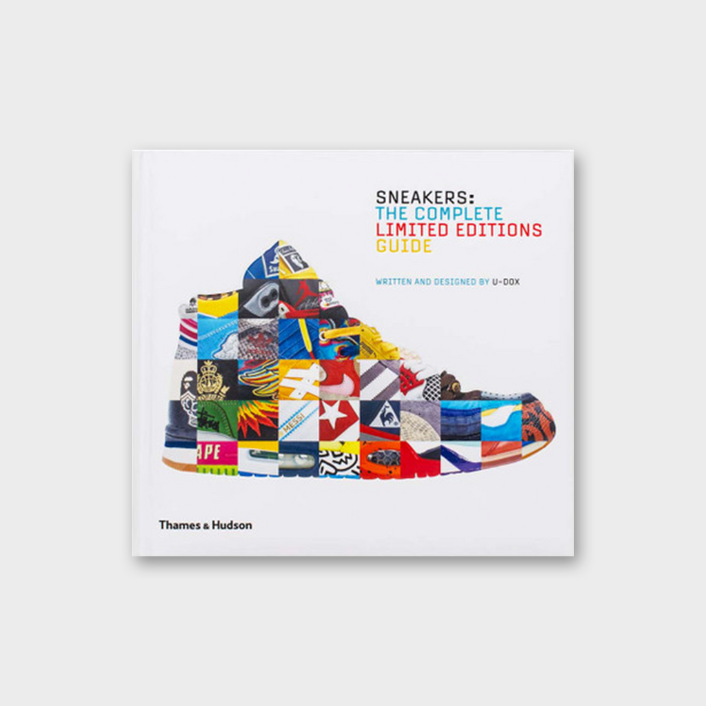 Sneakers The complete Limited Editions Guide by U-Dox Book