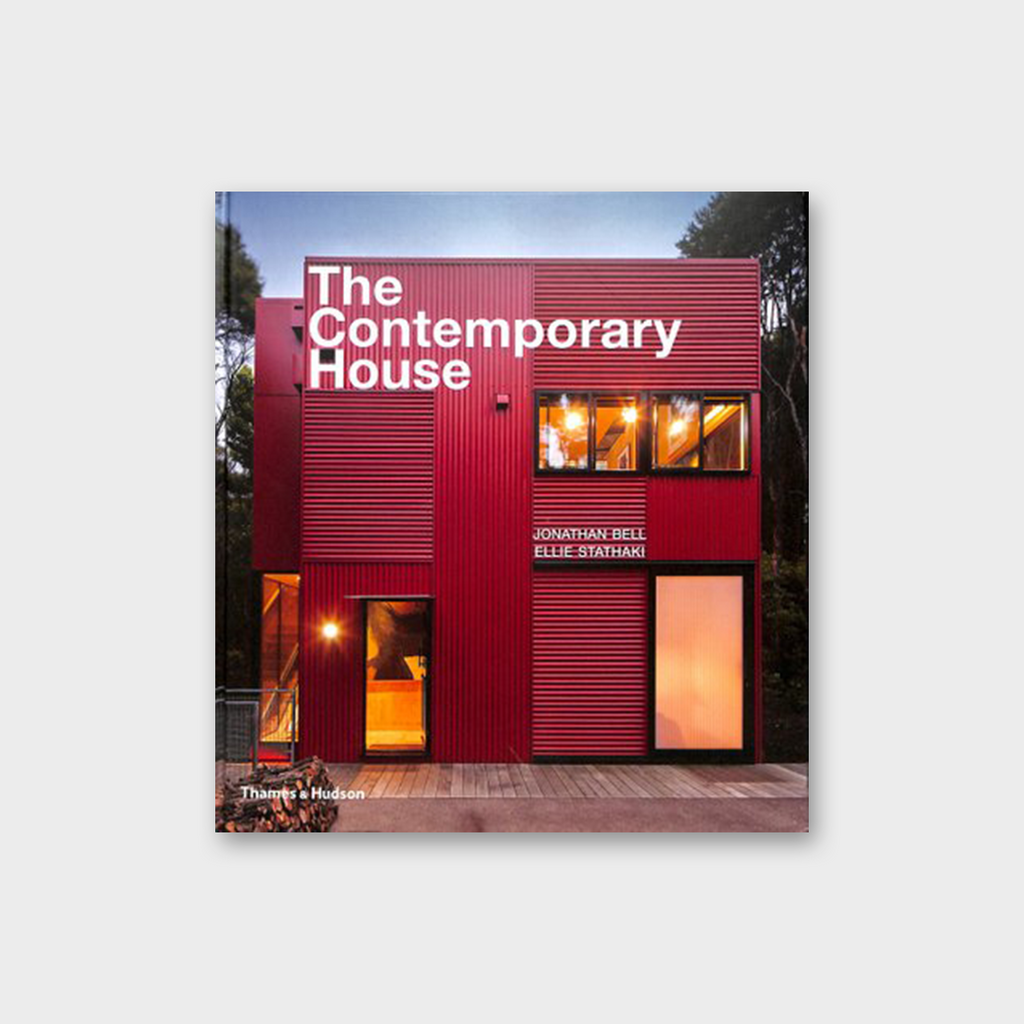 The Contemporary House by Jonathan bell & Ellie Stathaki Book