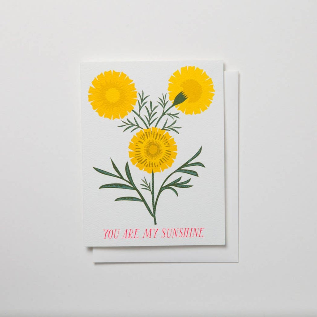 You Are My Sunshine Note Card- Bright Gold Yellow Marigolds