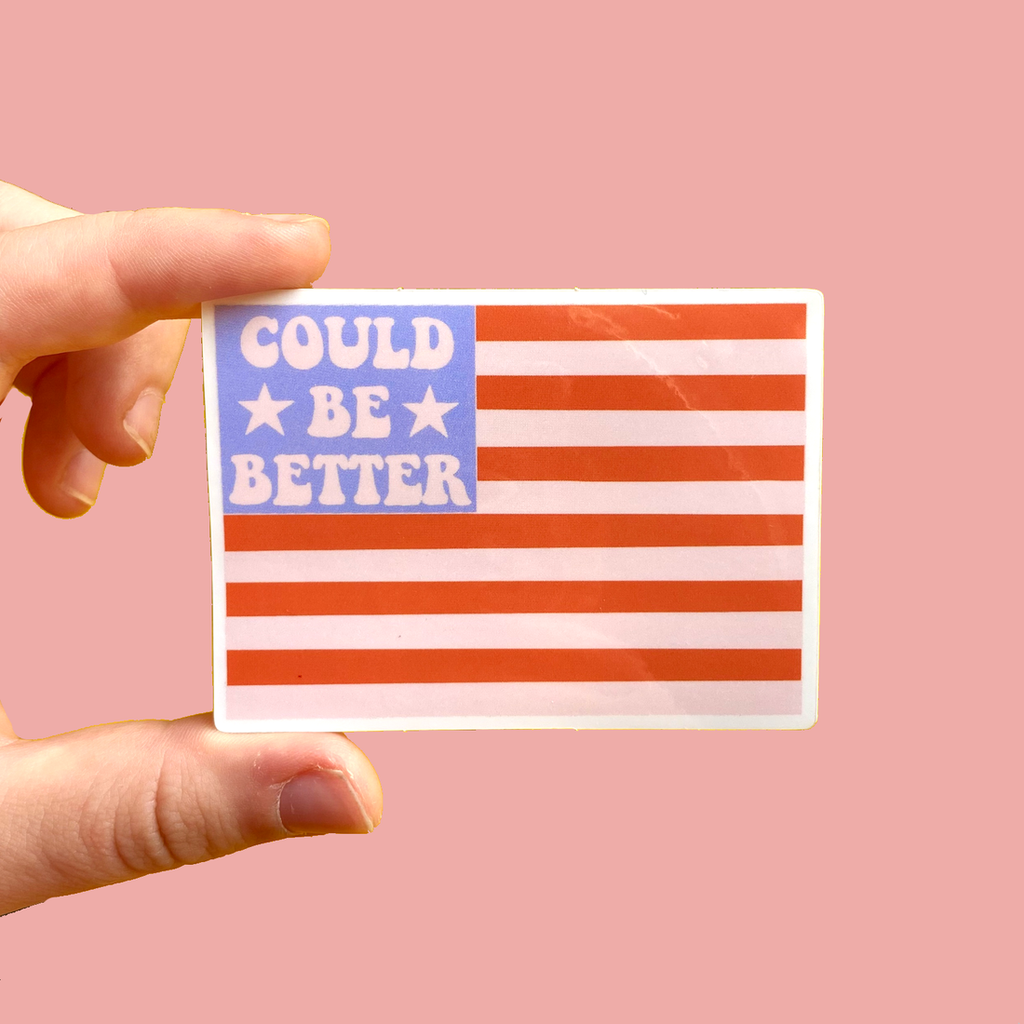 Could Be Better American Flag Sticker