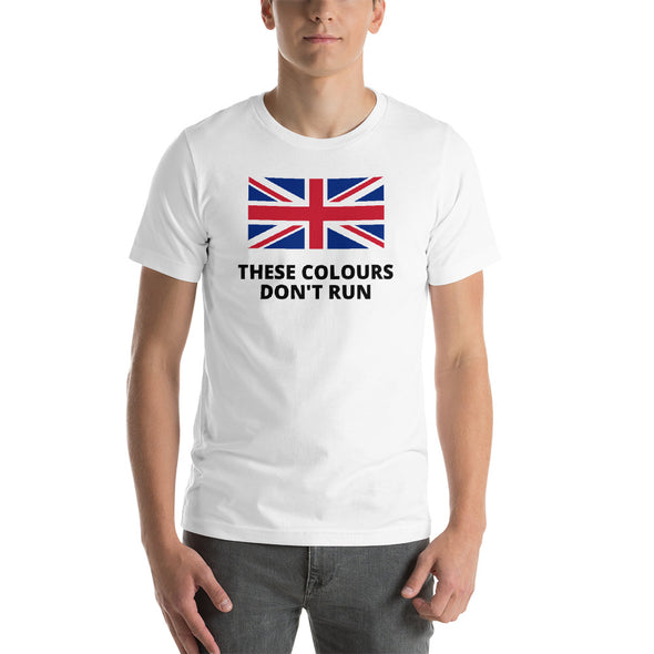 These Colours Don't Run T-Shirt