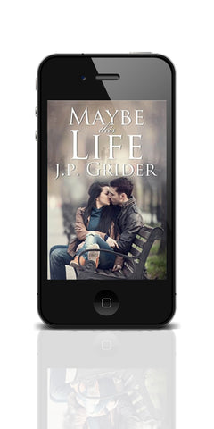 Maybe This Life J.P. Grider Paperback