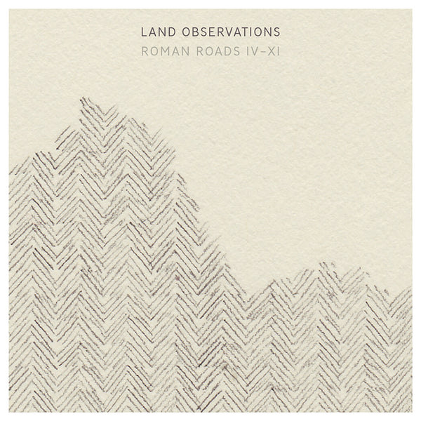 Land Observations - Roman Roads IV - XI - CD