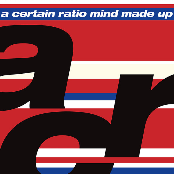 A Certain Ratio - Mind Made Up - CD