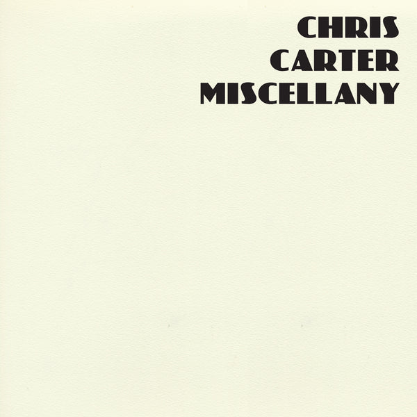 Chris Carter - Miscellany - 4CD Box Set