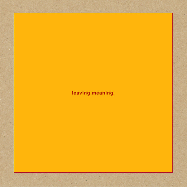 Swans - leaving meaning. - Double Vinyl