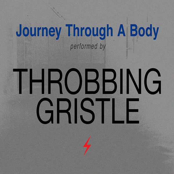 Throbbing Gristle - Journey Through A Body - CD