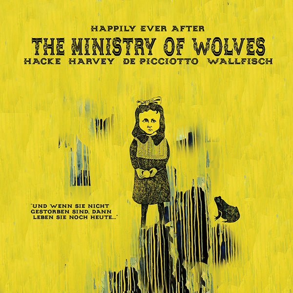 The Ministry Of Wolves - Happily Ever After - Yellow Vinyl
