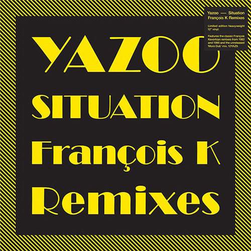 Yazoo - Situation (Francois K Remixes) - 12