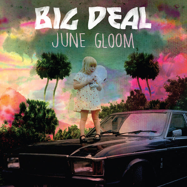 Big Deal - June Gloom - Vinyl
