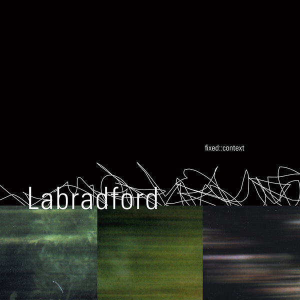 Labradford - Fixed : Context - CD