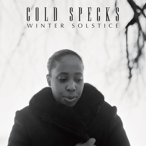 Cold Specks - Blank Maps / Winter Solstice - 7
