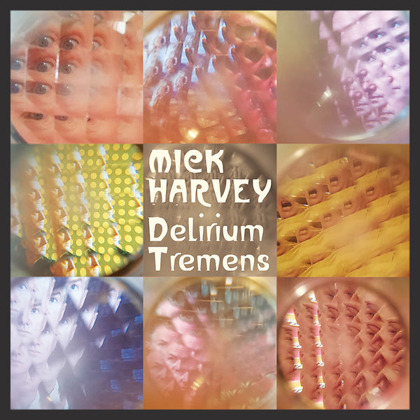 Mick Harvey - Delirium Tremens - Vinyl (Signed)