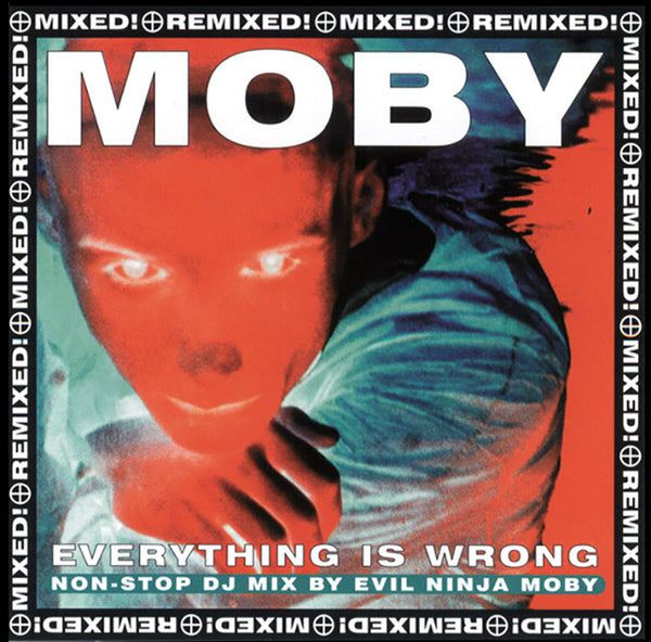 Moby - Everything Is Wrong: Mixed! Remixed! - 2CD
