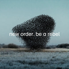 New Order - Be A Rebel - Limited Edition Dove Grey 12""