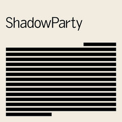 ShadowParty - ShadowParty - Vinyl + Signed Print