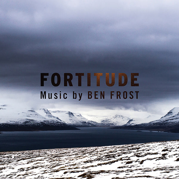 Ben Frost - Music From Fortitude - CD