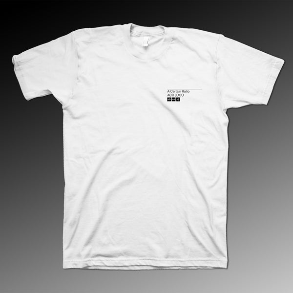 A Certain Ratio - ACR Loco/Mute (White T-Shirt)
