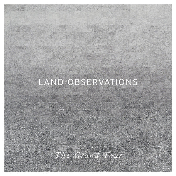 Land Observations - The Grand Tour - CD