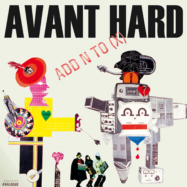 Add N To (X) - Avant Hard - CD