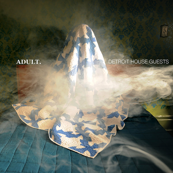 ADULT. - Detroit House Guests - Vinyl