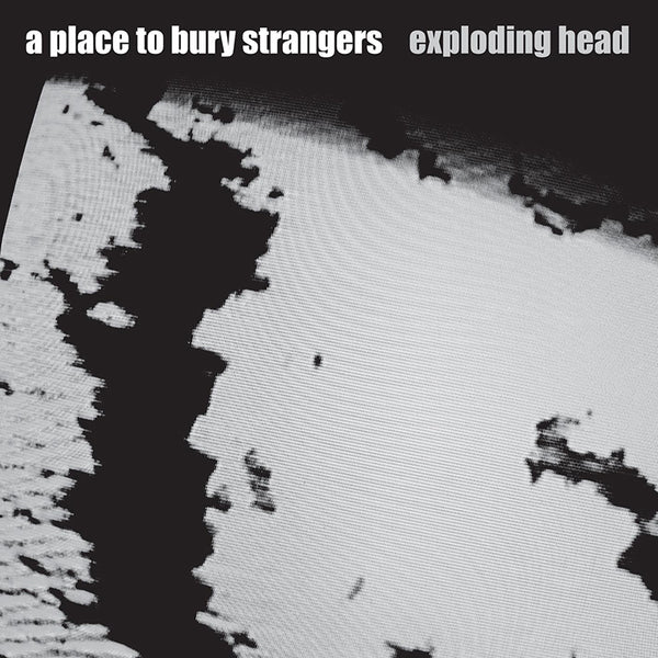 A Place To Bury Strangers - Exploding Head - Clear Vinyl