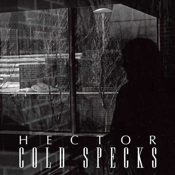 Cold Specks - Hector - 7