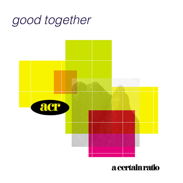 A Certain Ratio - Good Together - White Vinyl