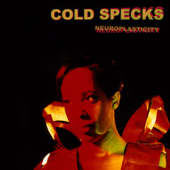 Cold Specks - Neuroplasticity - CD (Signed)