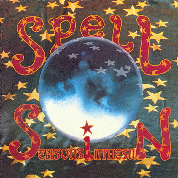 Spell - Seasons In the Sun - CD